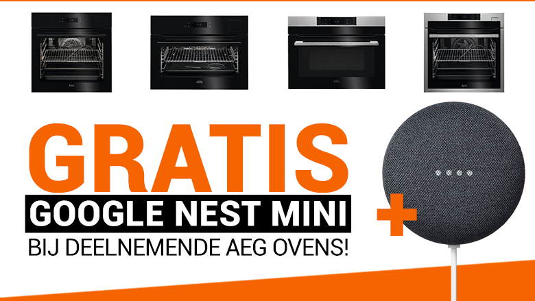 Google Nest Mini GRATIS bij selectie van AEG ovens!